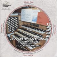 Gloucester Experience - Jonathan Hope (organ)