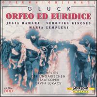 Gluck: Orfeo ed Euridice (Highlights) - Julia Hamari (mezzo-soprano); Maria Zempleni (soprano); Veronika Kincses (soprano);...