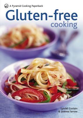 Gluten-Free Cooking - Costain, Lyndel, and Farrow, Joanna