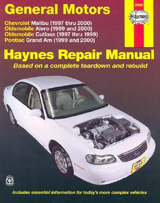 GM: Malibu, Alero, Cutlass & Grand Am, 97 00 - Motorbooks International, and Storer, Jay, and Haynes, Haynes