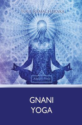 Gnani Yoga - Ramacharaka, Yogi