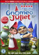 Gnomeo and Juliet - Kelly Asbury