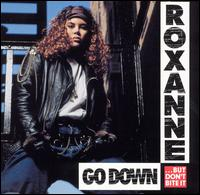 Go Down (But Don't Bite It) - The Real Roxanne