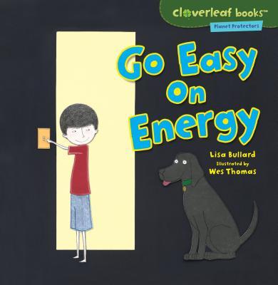 Go Easy on Energy - Bullard, Lisa