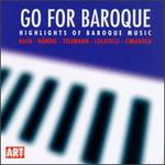 Go for Baroque: Highlights of Baroque Music