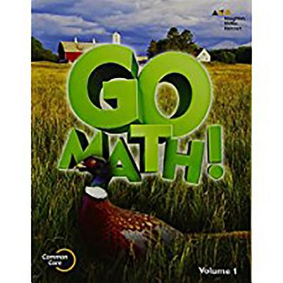 Go Math!: Student Edition Volume 1 Grade 5 2015 book by ...