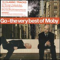 Go: The Very Best of Moby [UK Bonus DVD] - Moby