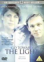 Go Toward the Light - Mike Robe