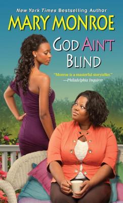 God Ain't Blind - Monroe, Mary