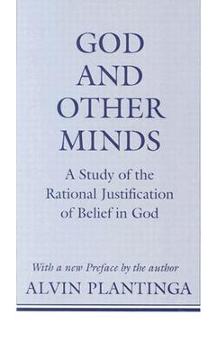 God and Other Minds: The Final Years, 1861-1886 - Plantinga, Alvin