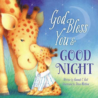 God Bless You and Good Night - Hall, Hannah