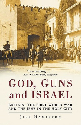 God, Guns and Israel - Hamilton, Jill