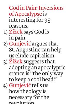 God in Pain: Inversions of Apocalypse - Zizek, Slavoj, and Gunjevic, Boris, and Elias-Bursac, Ellen (Translated by)