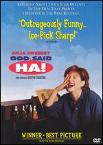 God Said, Ha! - Julia Sweeney
