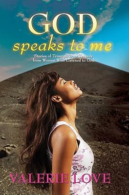 God Speaks to Me - Love, Valerie