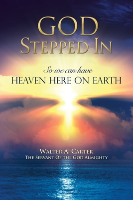 God Stepped in (in Very Large Print) - Almighty, Walter a Carter