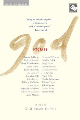God Stories - Curtis, C Michael (Editor)