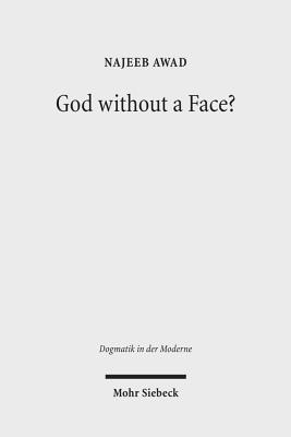 God Without a Face?: On the Personal Individuation of the Holy Spirit - Awad, Najeeb