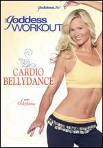Goddess Workout: Cardio Bellydance