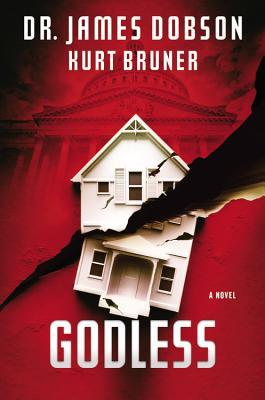 Godless - Dobson, James C, Dr., PH.D.