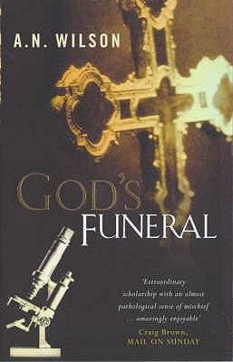 God's Funeral - Wilson, A. N.