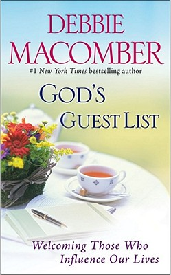 God's Guest List: Welcoming Those Who Influence Our Lives - Macomber, Debbie