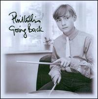 Going Back [Bonus Tracks] - Phil Collins
