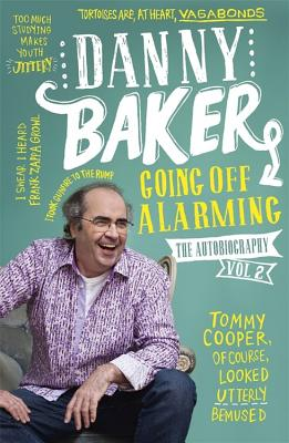 Going Off Alarming - Baker, Danny