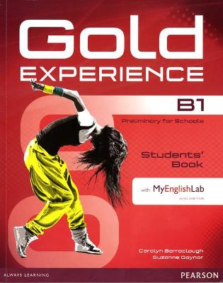Gold Experience B1 Students' Book with DVD-ROM/MyLab Pack - Barraclough, Carolyn, and Gaynor, Suzanne, and Alevizos, Kathryn