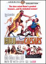 Gold for the Caesars - André De Toth; Sabatino Ciuffini