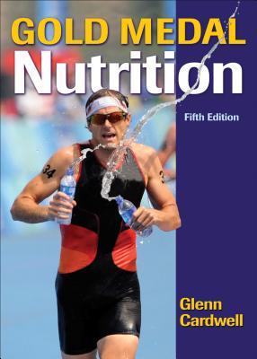 Gold Medal Nutrition - Cardwell, Glenn