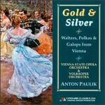 Gold & Silver: WALTZES POLKAS and GALOPS FROM VIENNA
