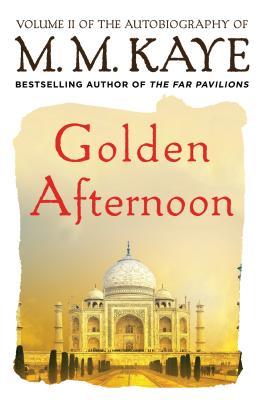 Golden Afternoon - Kaye, M M