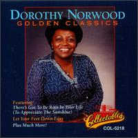Golden Classics - Dorothy Norwood