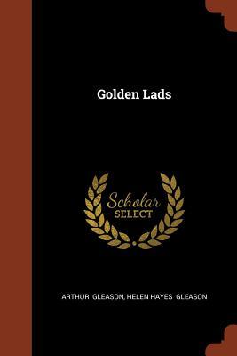 Golden Lads - Gleason, Arthur