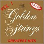 Golden Strings' Greatest Hits, Vol. 1