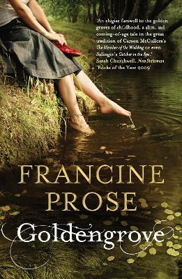 Goldengrove - Prose, Francine (Translated by)