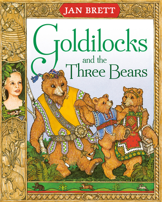 Goldilocks and the Three Bears - Brett, Jan (Adapted by), and Putnam