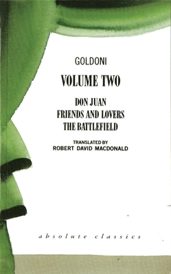 Goldoni: Volume Two - Goldoni, Carlo