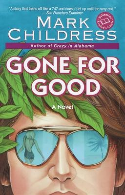 Gone for Good - Childress, Mark