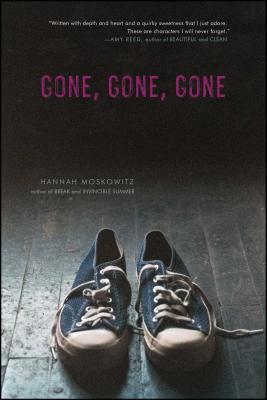 Gone, Gone, Gone - Moskowitz, Hannah