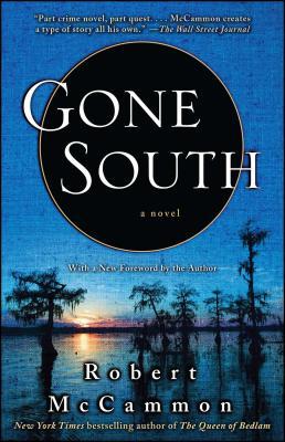 Gone South - McCammon, Robert