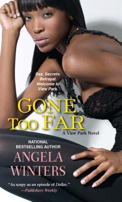 Gone Too Far - Winters, Angela