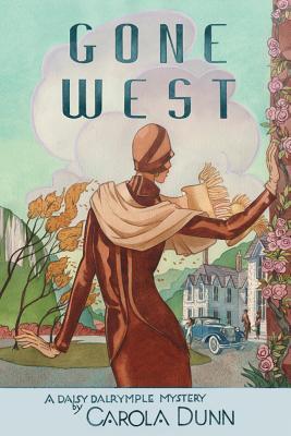 Gone West - Dunn, Carola, and Kahla, Keith (Editor)