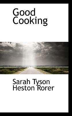 Good Cooking - Tyson Heston Rorer, Sarah
