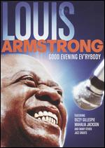 Good Evening Ev'rybody: In Celebration With Louis Armstrong - George Wein; Sidney J. Stiber