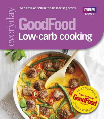 Good Food: Low-Carb Cooking -