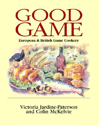 Good Game - Jardine-Paterson, Victoria, and Jardine-Paterson, McKelvie, and Jardine-Paterson, Colin