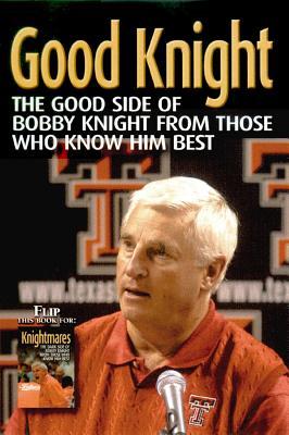 Good Knight/Knightmares - Wolfe, Rich (Editor)