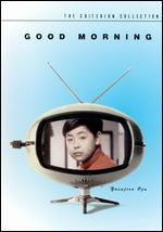 Good Morning - Yasujiro Ozu